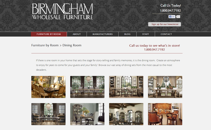 Birmingham Wholesale Furniture was built on WordPress and has a custom post type to create furniture showcases. These showcases are organized by room or manufacturer.
